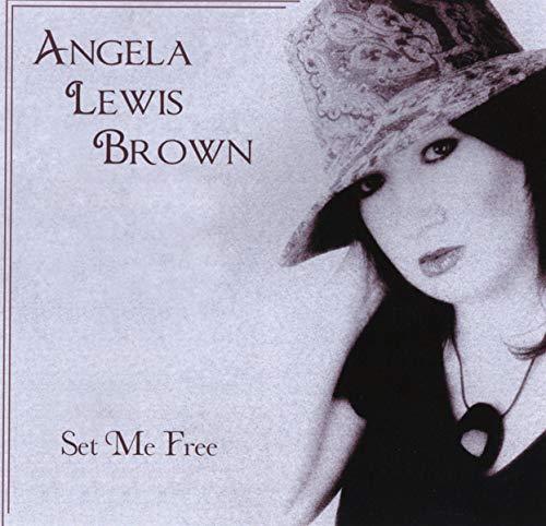 Angela Lewis Brown - Set Me Free