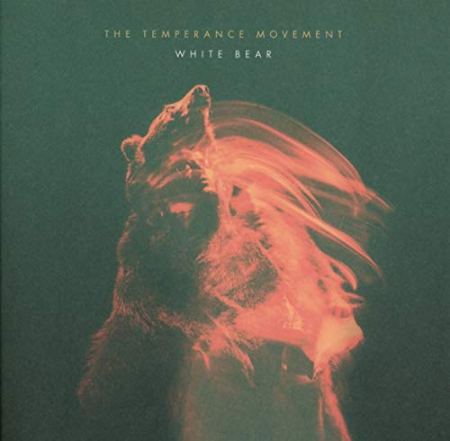 The Temperance Movement - White Bear By The Temperance Movement