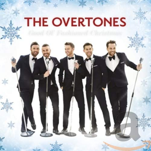 The Overtones - Good Ol' Fashioned Christmas By The Overtones