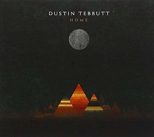 Dustin Tebbutt - Home Ep By Dustin Tebbutt
