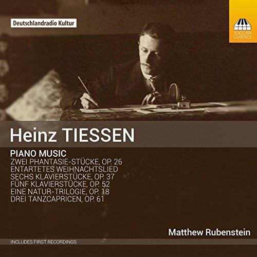 Matthew Rubenstein - Tiessen:Piano Music By Matthew Rubenstein
