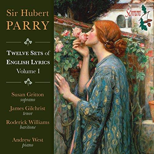 Roderick Williams - Parry:Twelve sets of English Lyrics [Susan Gritton; James Gilchrist; Roderick Wi By Roderick Williams