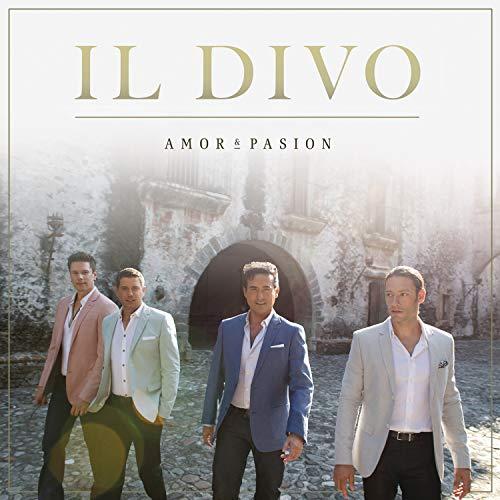 Il Divo - Amor & Pasion By Il Divo
