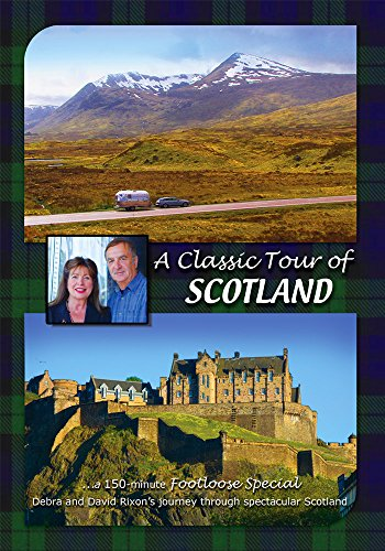 A CLASSIC TOUR OF SCOTLAND ~ Footloose Special