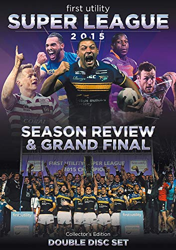 First Utility Super League Season Review & Grand Final 2015 (Double Disc Collector's Edition)