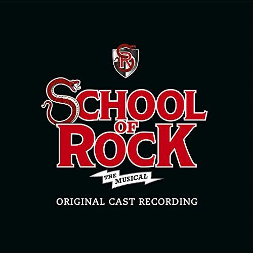 School of Rock: By Andrew Lloyd Webber