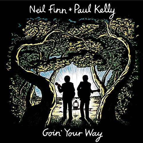 KELLY,NEIL FINN & PAUL - GOIN YOUR WAY By KELLY,NEIL FINN & PAUL