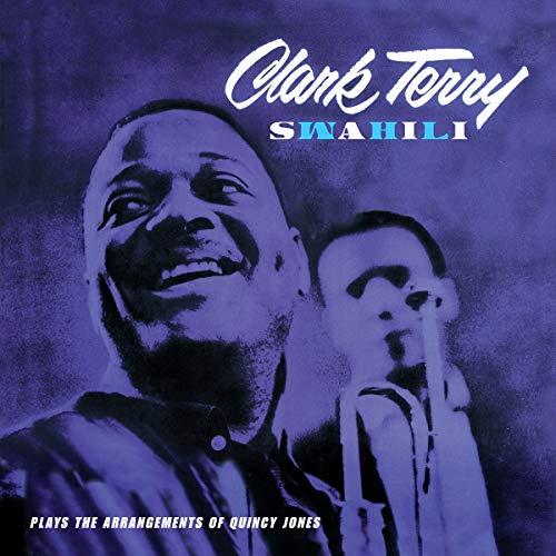 Clark Terry - Swahili + 8 Bonus Tracks By Clark Terry