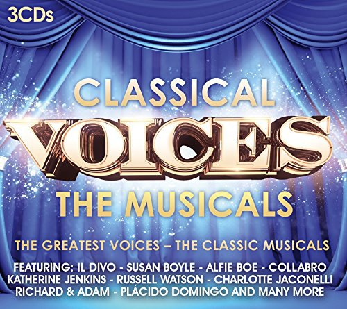 Classical Voices - The Musicals