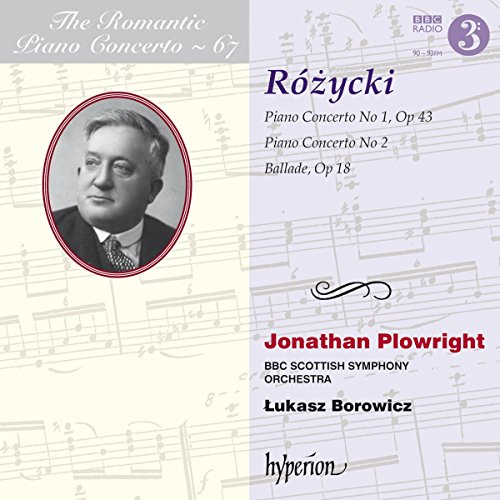 BBC Scottish Symphony Orchestra - Rozycki:Piano Concertos [Jonathan Plowright; BBC Scottish Symphony By BBC Scottish Symphony Orchestra