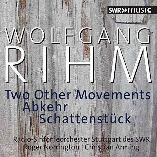 The Stuttgart Radio Symphony Orchestra - Rihm:Two Other Movements [The Stuttgart Radio Symphony Orch By The Stuttgart Radio Symphony Orchestra