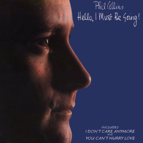 Phil Collins - Hello, I Must Be Going! (Deluxe Edition) By Phil Collins