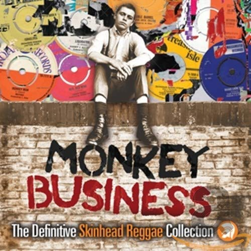 Various Artists - Monkey Business: The Definitive Skinhead Reggae Collection By Various Artists