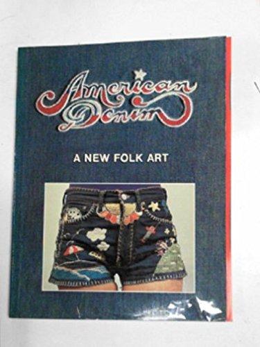 American Denim: A New Folk Art by Peter Beagle (1975-01-01) By Peter BEAGLE