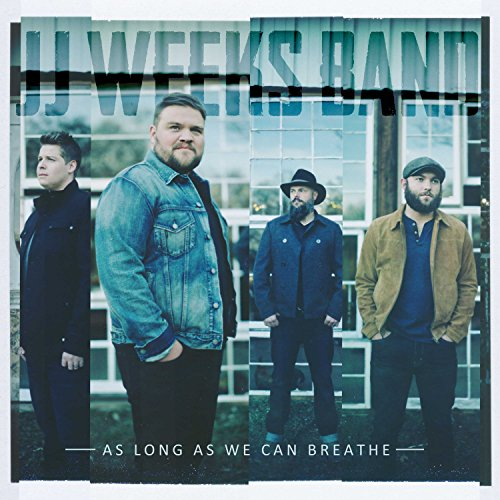 Weeks, Jj -Band- - As Long As We Can Breathe By Weeks, Jj -Band-