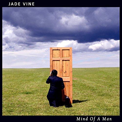 Jade Vine - Mind Of A Man By Jade Vine