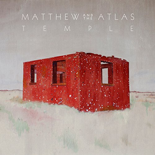 Matthew And The Atlas - Temple By Matthew And The Atlas