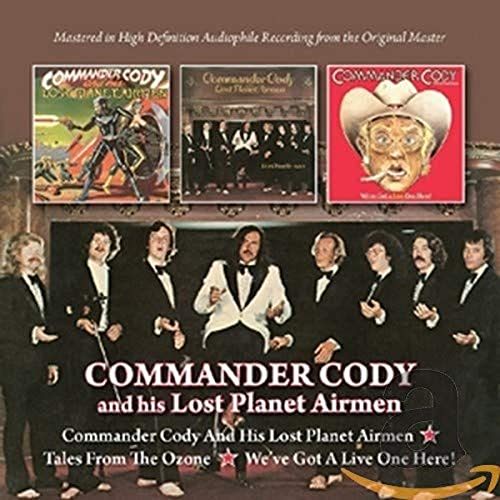 Commander Cody & His Lost Planet Airmen - Commander Cody & His Lost Planet Airmen/Tales From The Ozo By Commander Cody & His Lost Planet Airmen