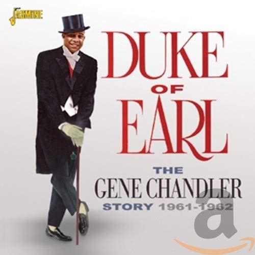 Gene Chandler - The Gene Chandler Story - Duke Of Earl 1961-1962 By Gene Chandler