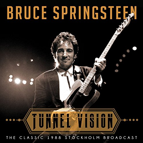 BRUCE SPRINGSTEEN - TUNNEL VISION (LIVE 1988) By BRUCE SPRINGSTEEN