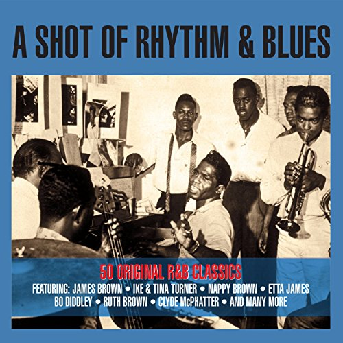 Various Artists - A Shot Of Rhythm & Blues By Various Artists