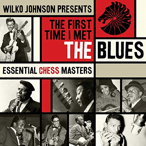 The First Time I Met the Blues By Various Artists