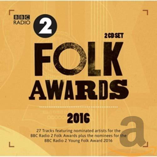 Various Artists - BBC Folk Awards 2016 By Various Artists
