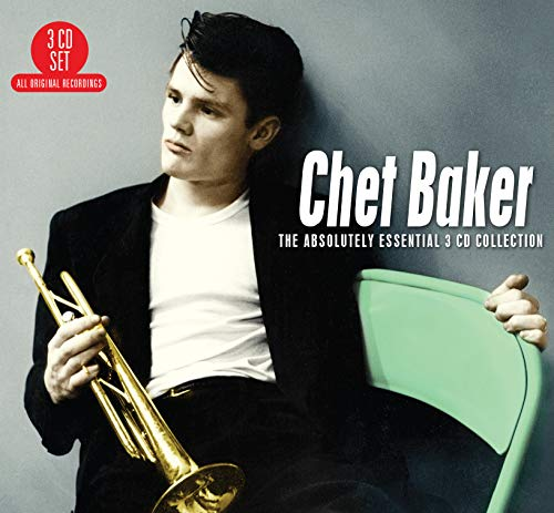 Chet Baker - The Absolutely Essential 3 Cd Collection By Chet Baker