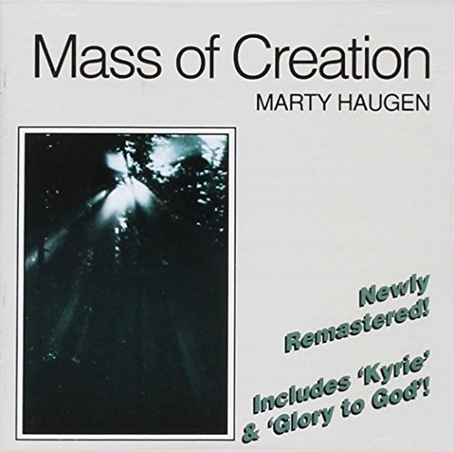 Marty Haugen - Mass of Creation By Marty Haugen
