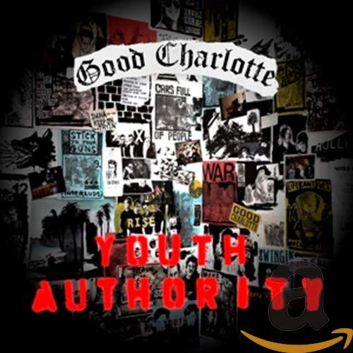 Good Charlotte - Youth Authority By Good Charlotte