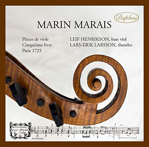 Marin Marais - Pieces de Viole - Leif Henrikson - bass viol By Marin Marais