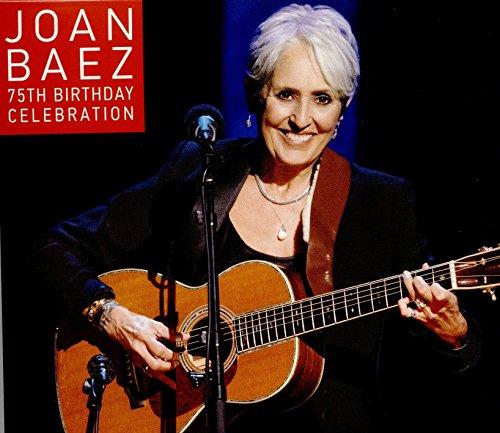 75th Birthday Celebration By Joan Baez