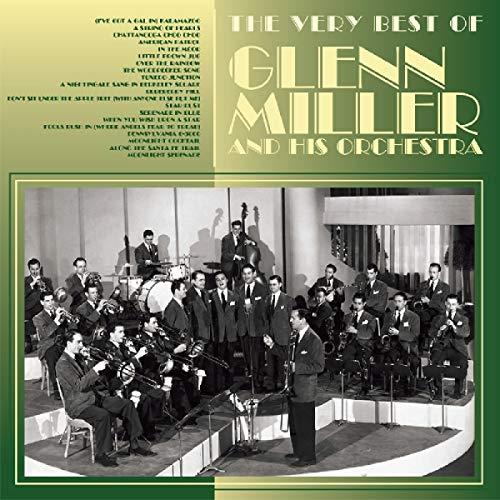 Glenn Miller & His Orchestra - The Very Best Of Glenn Miller By Glenn Miller & His Orchestra