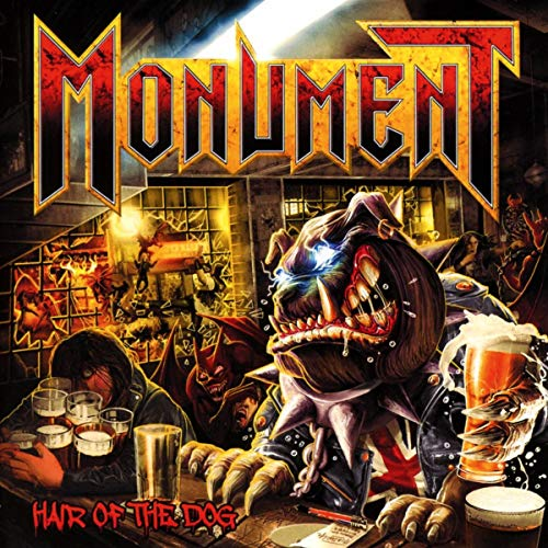 Monument - Hair Of The Dog By Monument