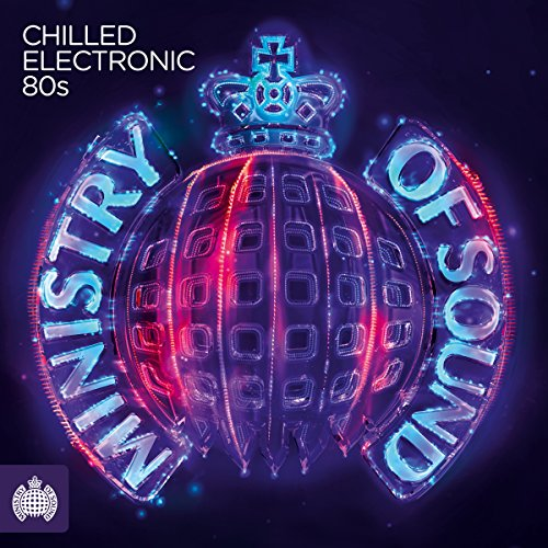 Various Artists - Chilled Electronic 80s By Various Artists