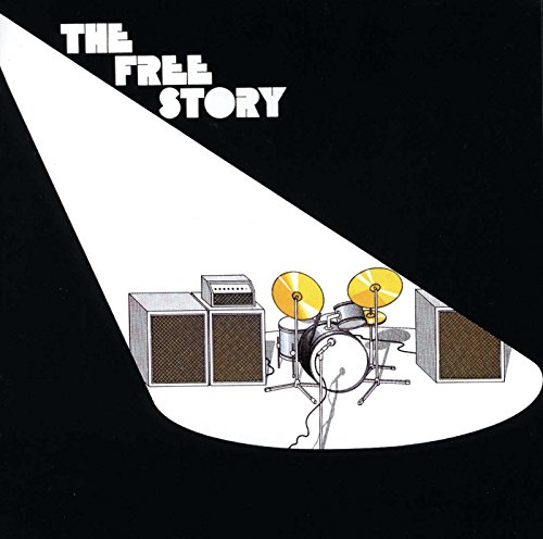 Free - The Free Story By Free