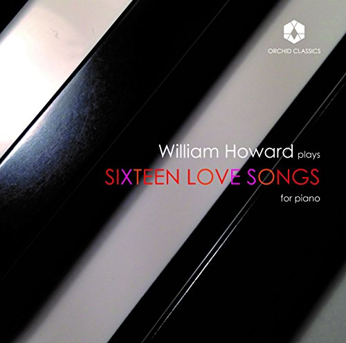 William Howard - Sixteen Love Songs For Piano By William Howard