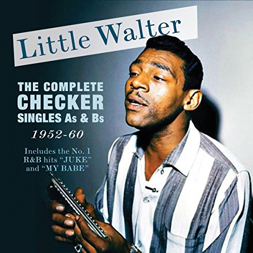 Little Walter - The Complete Checker Singles As & Bs 1952-60 By Little Walter