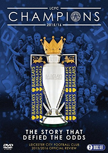Leicester City Football Club: Premier League Champions - 2015/16 Official Season Review