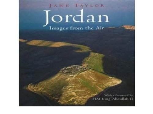 Jordan: Images from the Air by Jane Taylor (2005-05-04) By Jane Taylor