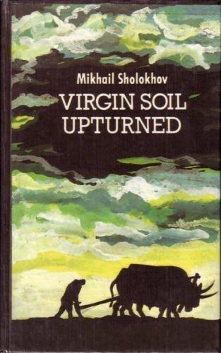 Virgin Soil Upturned: A Novel, Book One by Mikhail Sholokhov (1990-05-04) By Mikhail Sholokhov