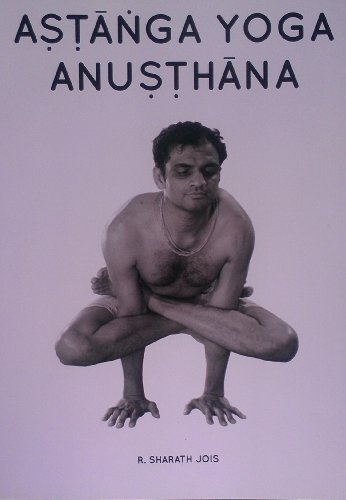 Astanga Yoga Anusthana by R. Sharath Jois (2014-05-04)