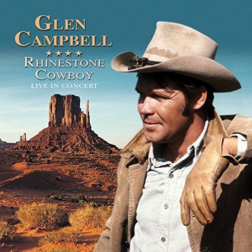 Glen Campbell - Glen Campbell - Rhinestone Cowboy Greatest Hits Live