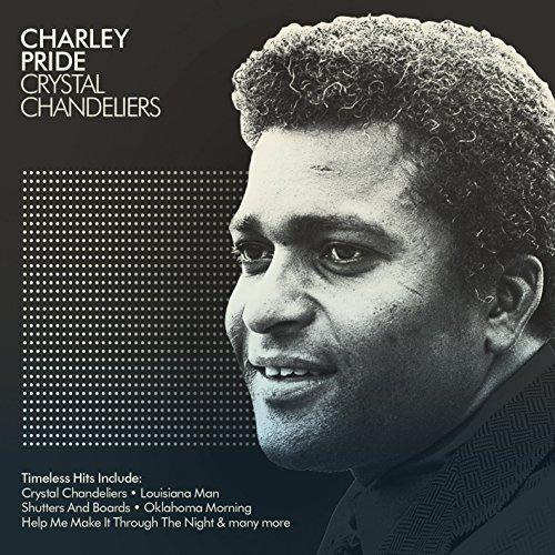 Charley Pride - Charley Pride - Crystal Chandeliers - The Best Of By Charley Pride