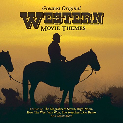 Various Artists - Greatest Original Western Movie Themes By Various Artists