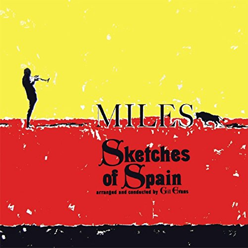 Miles Davis - Sketches Of Spain By Miles Davis