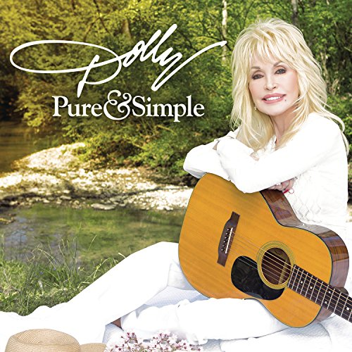 Pure & Simple: By Dolly Parton
