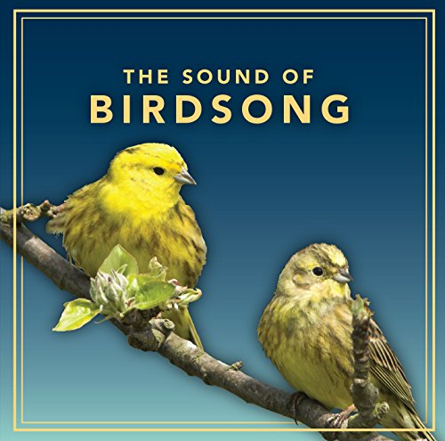 The Sound of Birdsong By Various Performers