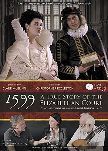1599 - A True Story of the Elizabethan Court