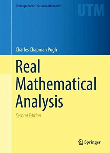 Real Mathematical Analysis By Charles Chapman Pugh